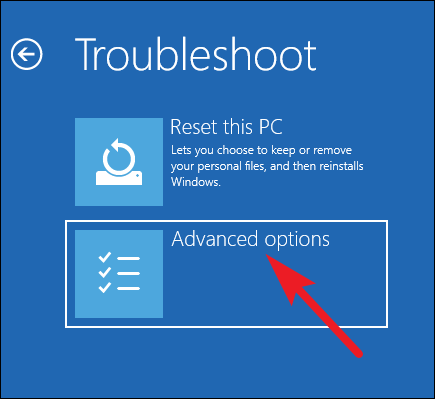Chọn Advanced options trong Troubleshoot