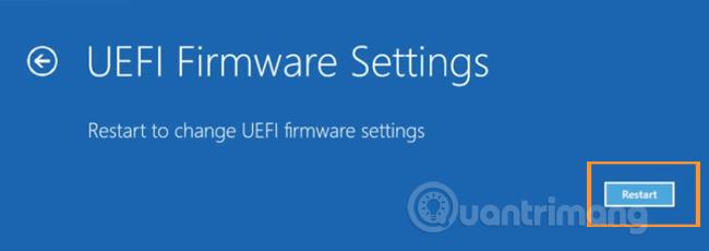 Chọn Restart trong UEFI Firmware Settings