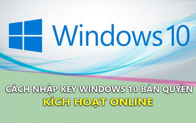 huong dan nhap key ban quyen tren windows 10